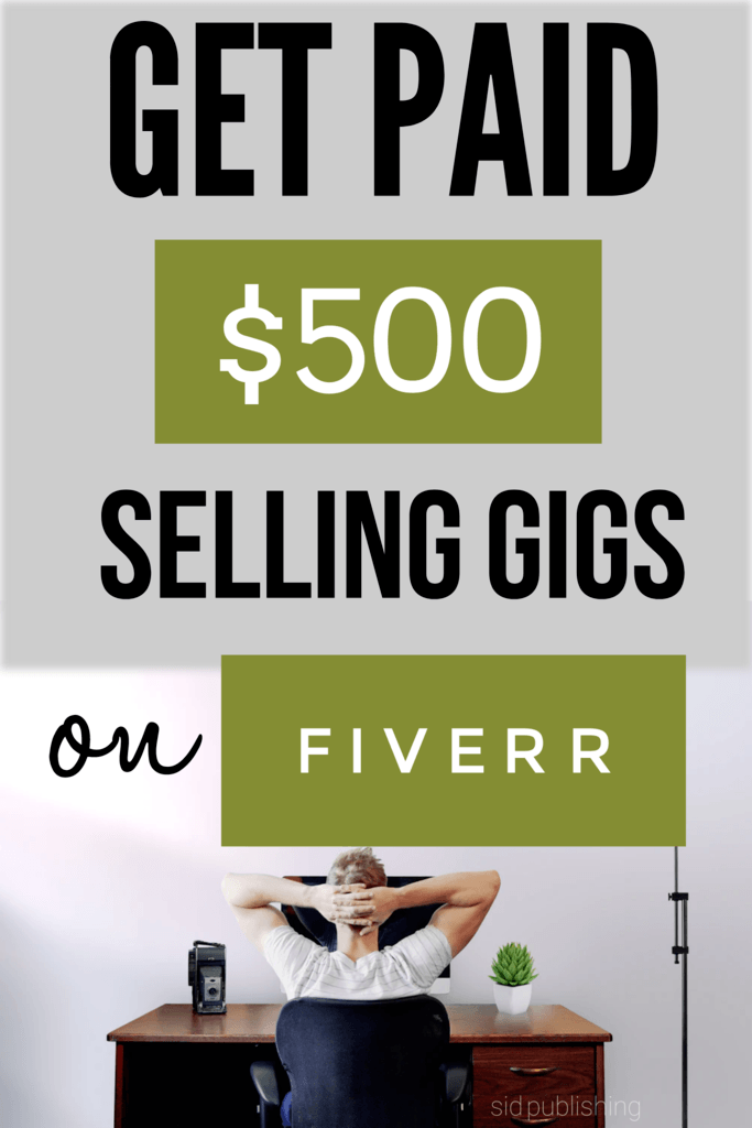 get-paid-selling-gigs-on-fiverr