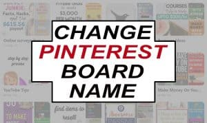 How Do You Change Pinterest Board Name? (5 Steps With Images)