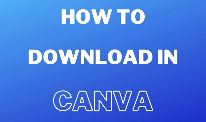 How To Save In Canva (Things you should know)