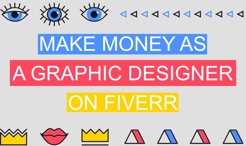 Read more about the article 20 Graphic Design Jobs You Can Do And Make Money On Fiverr (In 2021)